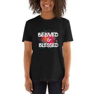 Beloved and Blessed Collection T-Shirt