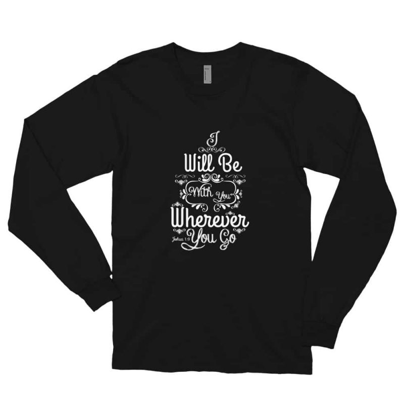 Joshua 1:9 (I will be here) Women Long Sleeve T-shirt
