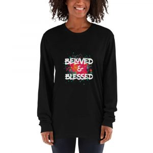 Beloved and Blessed Long Sleeve T-shirt