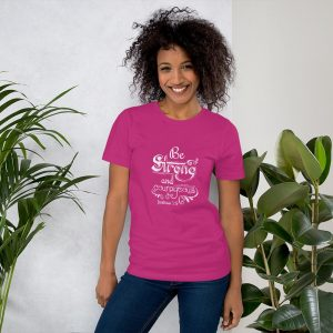 Be Strong and Courageous (Joshua 1:9) Women T-Shirt
