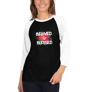 Beloved and Blessed 3/4 Sleeve Shirt