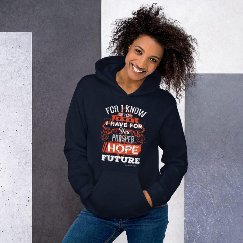 I Know the Plans I Have for You (Jeremiah 29:11) Women Hooded Sweatshirt
