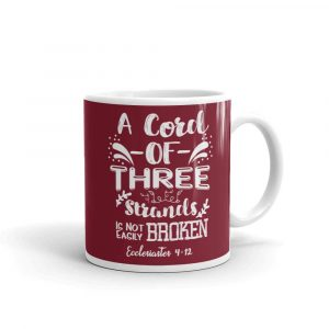 Cord of Three Strands (Ecclesiastes 4:12) Mug