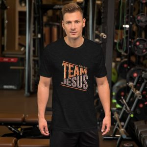 Team Jesus Unisex T-Shirt (Now Available!)