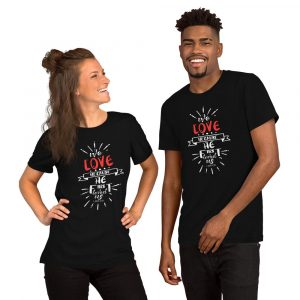 We Love Because He First Loved Us Couple Shirt (1 John 4:19)
