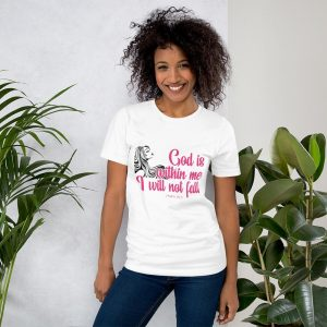 God is within me, I will not fall (Psalm 46:5) Women's T-Shirt