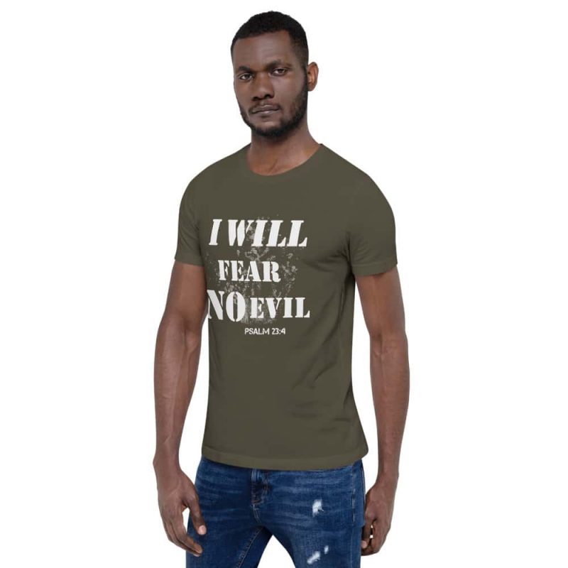I Will Fear No Evil (Psalm 23:4) Unisex T-Shirt