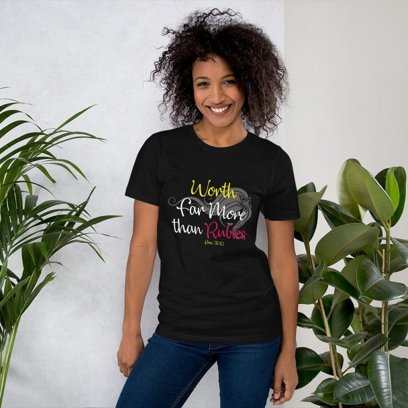 Proverbs 31:10 Worth Far More than Rubies Women Shirt